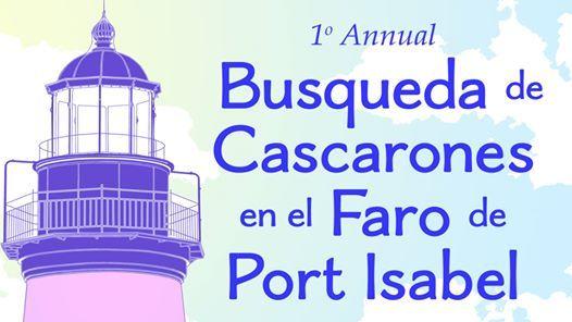 2doo Annual Busqueda de Cascarones en el Faro de Port Isabel
