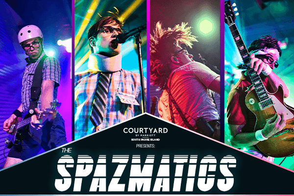 The SPAZMATICS at the Courtyard by Marriott South Padre Island