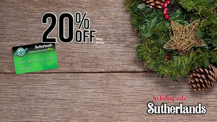 Avoid the lines on Black Friday!  Sutherlands is having an Amazing Holiday Sale …